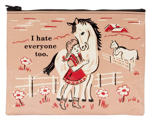 I Hate Everyone Too Girl Horse Recycled Material Cute/Cool/Unique Zipper Pouch/Bag/Clutch/Cosmetic Bag