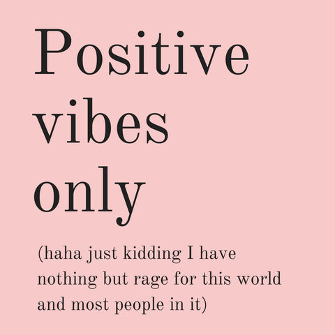 Positive Vibes Only (Plus Rage) Magnet in Blush Pink