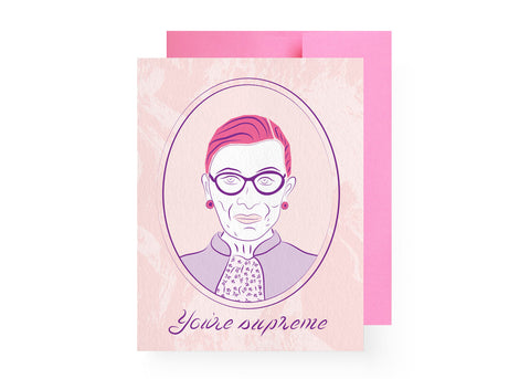 You're Supreme Ruth Bader Ginsburg Card