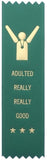 Adulting Really Really Good Prize Award Ribbon on Gift Card
