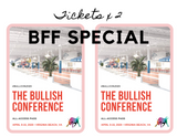 "2020 Bullish Conference Ticket ""BFF Special"" (2 Pack) - Limited Time Offer"