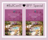"2018 Bullish Conference ""BFF Special"" Ticket Multipacks (2-4 tickets at a discounted price) #BullCon18"