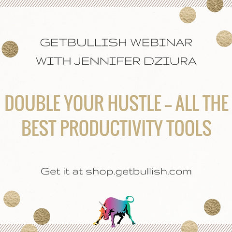 Webinar: Double Your Hustle—All the Best Productivity Tools