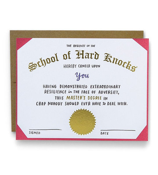 Last Call! School of Hard Knocks Card
