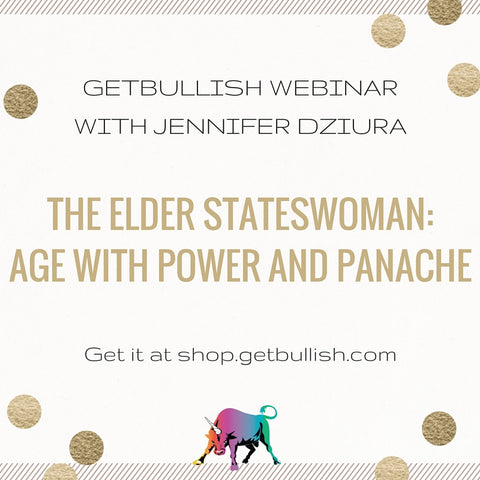 Webinar: The Elder Stateswoman: Age with Power and Panache