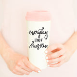 Everyday I'm Hustlin' Travel Mug in Pink and Cream