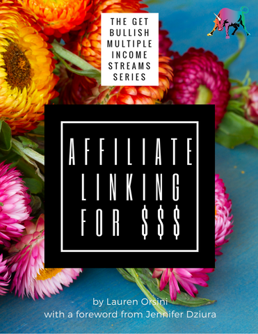 Affiliate Linking for $$$ Guide: The GetBullish Multiple Income Streams Series