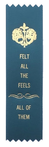 Felt All the Feels All of Them Award Ribbon on Gift Card