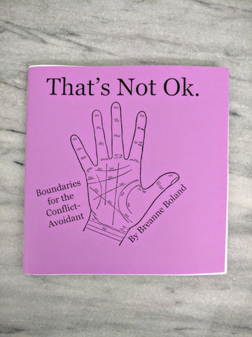That's Not Ok: Boundaries for the Conflict-Avoidant