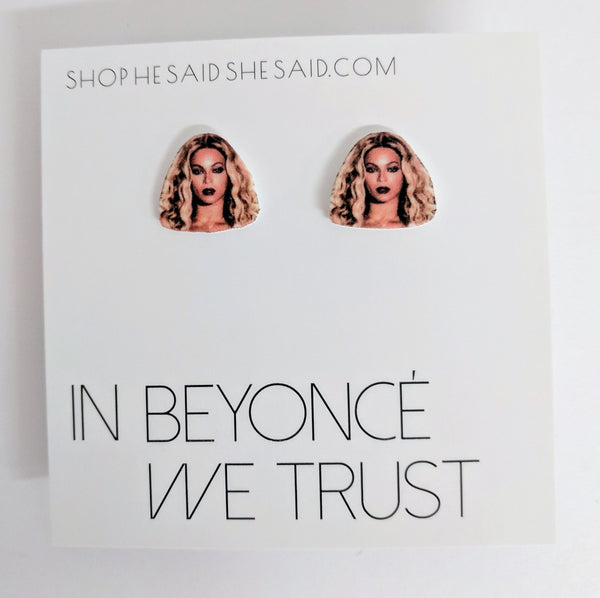 In Beyoncé We Trust Stud Earrings