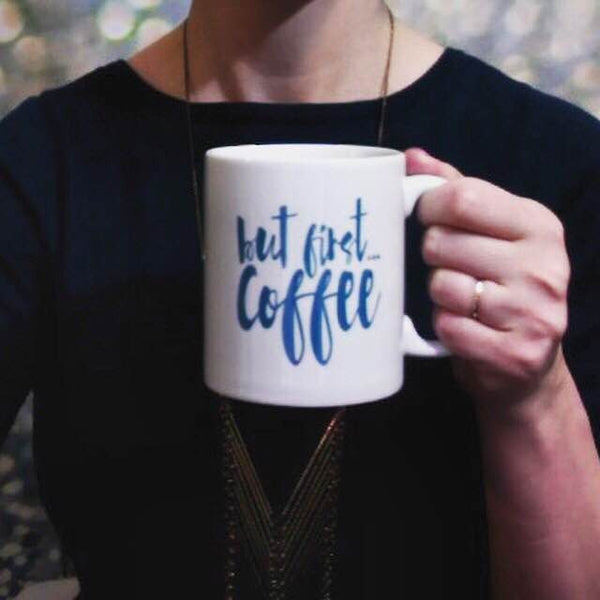But First, Coffee Mug in Rich Blue Script on White