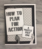 How to Plan for Action: A Protest Prep Zine