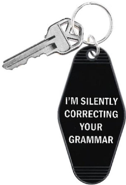 I'm Silently Correcting Your Grammar Keychain in Black and White