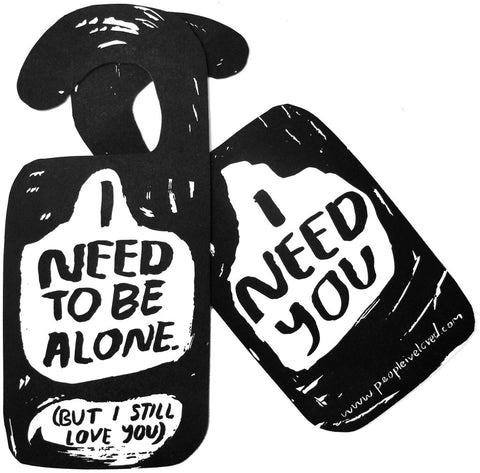 Alone Time / I Need You Door Hanger in Black and White