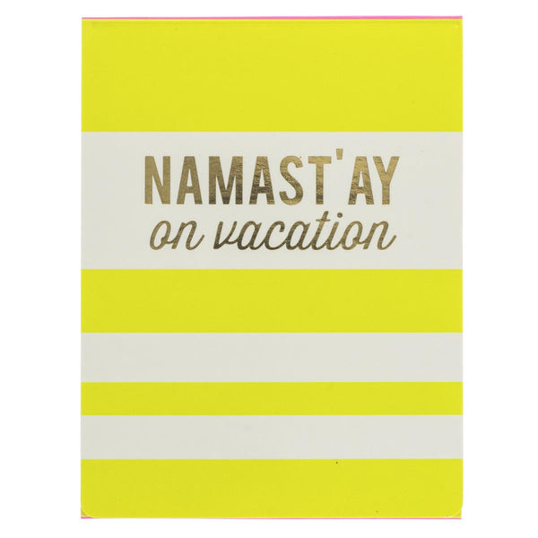Namast'ay on Vacation Pocket Notepad in Yellow and White Stripes