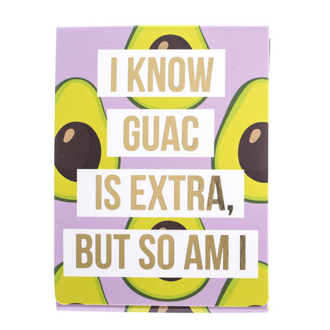I Know Guac Is Extra But So Am I Pocket Note in Guacamole Design