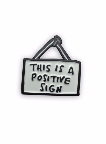 This is a Positive Sign Enamel Pin
