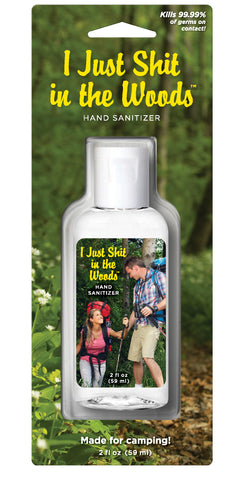 I Just Sh*t In The Woods 2 oz Hand Sanitizer| 62% Alcohol | Funny Novelty Antibacterial Travel Size Sanitizer