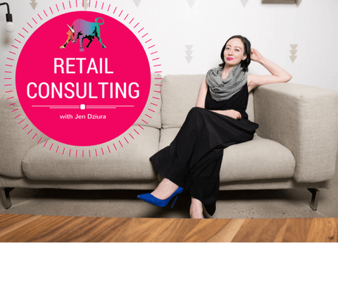Retail Consulting - Start Your Own Retail Store with Jen Dziura