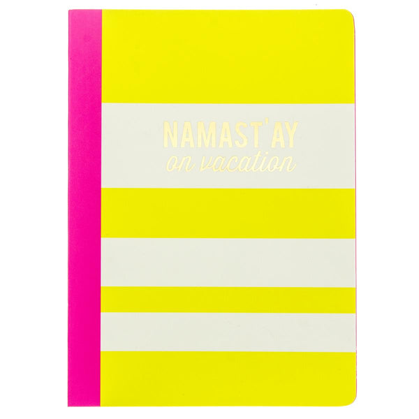 Last Call! Namast'ay On Vacation Soft Cover Journal in Hot Pink and Yellow Stripes