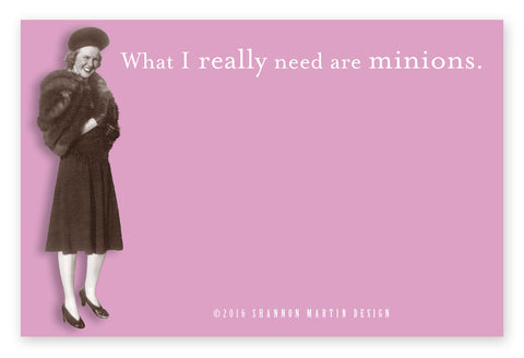 What I Really Need Are Minions Sticky Notes in Pink