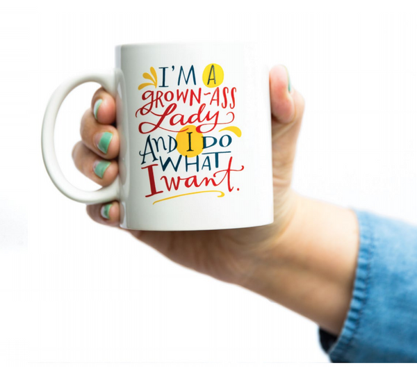 I'm a Grown-Ass Lady and I Do What I Want Mug | Printed on Both Sides | Boxed for Gifting