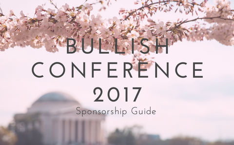 Bullish Conference Sponsorship Opportunities - Showcase Your Brand at #BullCon17