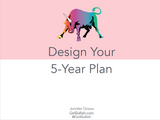 Webinar: Design Your 5-Year Plan (Recorded)