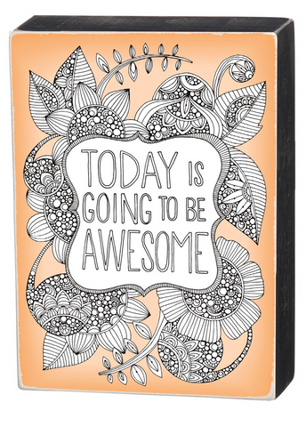 Today Is Going To Be Awesome Color It Yourself Block Sign, Coloring Project For Adults, Decorative Wall Art for Living Room/Bedroom/Dining Room