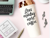 Less Monday More Coffee Travel Mug in Cream with Gold Lid