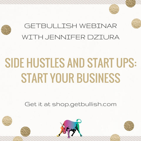 Webinar: Side Hustles and Startups: Start Your Business