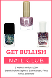 Get Bullish Nail Club - 3 Nail Polishes Per Month