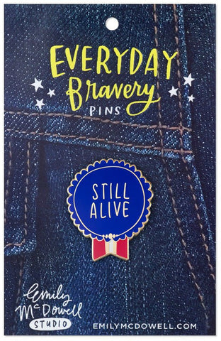 Last Call! Still Alive Pin Medal Enamel Pin Award