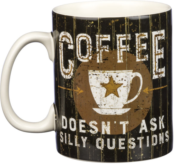 Coffee Doesn't Ask Silly Questions Stoneware Mug