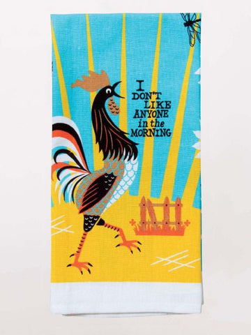 I Don't Like Anyone in the Morning Dish Towel with Rooster in Blue and Yellow