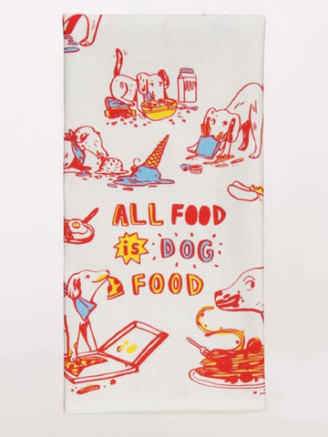 All Food Is Dog Food Screen-Printed Funny Snarky Multicolored Dish Cloth Towel / Novelty Silly Tea Towels / Cute Hilarious Kitchen Hand Towel