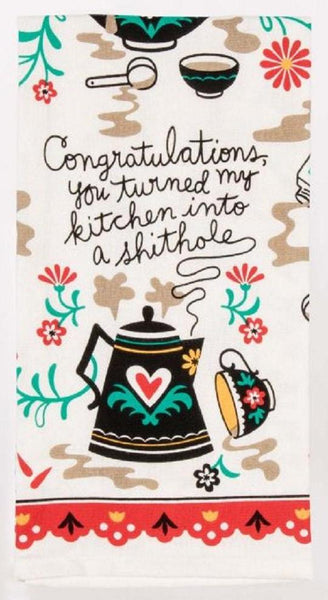 Congratulations, You Turned My Kitchen Into A Shithole Screen-Printed Funny Multicolored Sweary / Snarky Dish Cloth Towel / Novelty Silly Tea Towels / Cute Hilarious Unique Kitchen Hand Towel