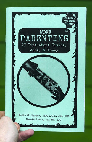 Woke Parenting #2: Civics, Jobs, & Money Zine
