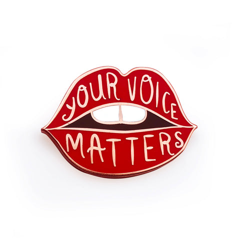 Your Voice Matters Lips Enamel Pin