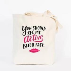 Active Bitch Face Tote Bag in Canvas with Pink and Black Lettering