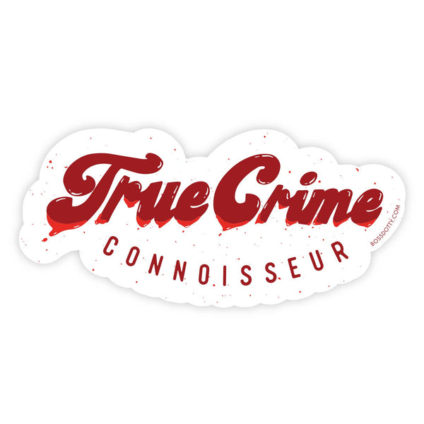True Crime Connoisseur Vinyl Sticker