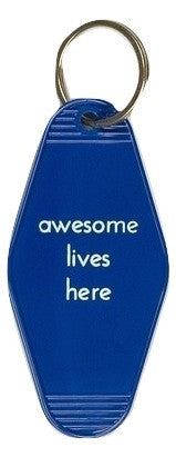 Awesome Lives Here Keychain