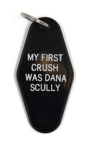 My First Crush Was Dana Scully Motel Style Keychain in Black