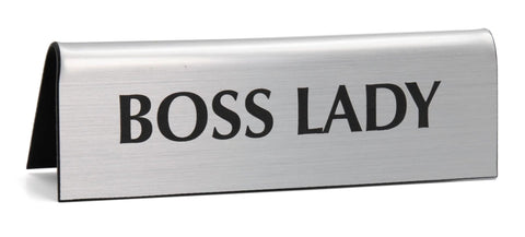 Boss Lady in Metallic Silver Nameplate Desk Sign