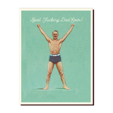 Best Fucking Dad Ever! Greeting Card