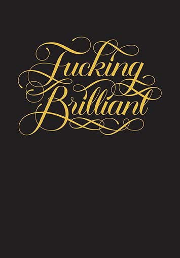 Fucking Brilliant Journal with Gold Foil Calligraphy on Black