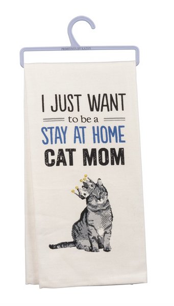 Stay at Home Cat Mom Funny Snarky Dish Cloth Towel / Novelty Silly Tea Towels / Cute Hilarious Farmhouse Kitchen Hand Towel