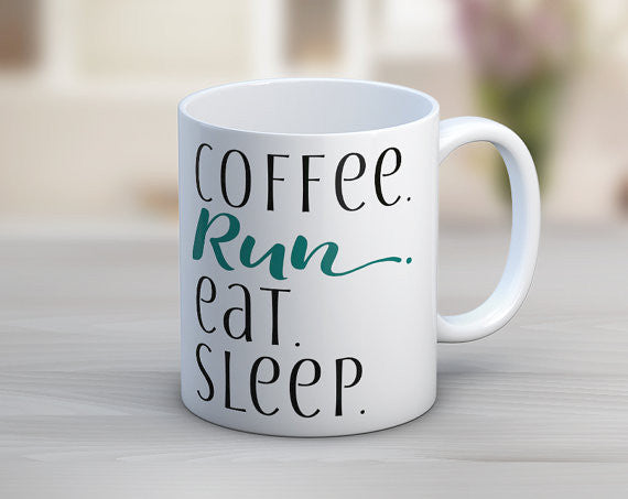 Coffee. Run. Eat. Sleep. Ceramic Mug in Black, Aqua and White
