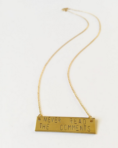The Betty Collection: Never Read The Comments Necklace in Brass