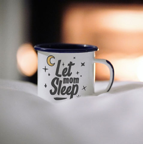 Let Mom Sleep Camping Mug